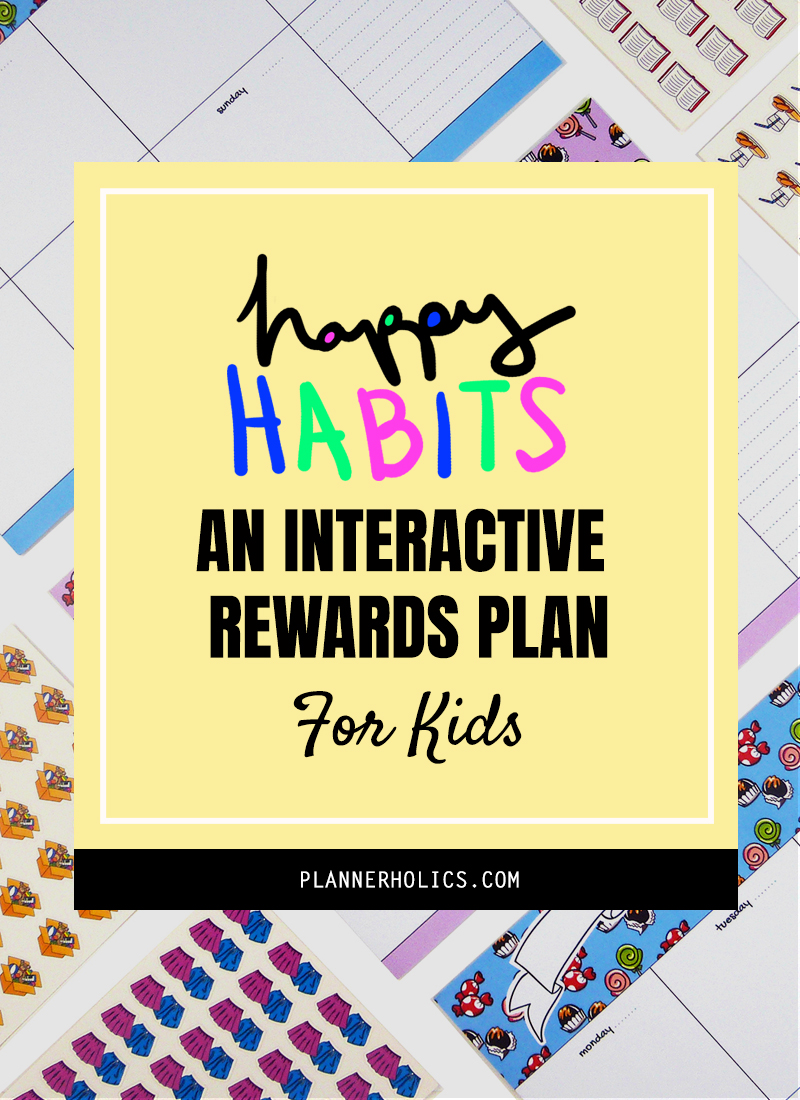 Happy Habits - A Weekly Interactive Rewards Plan for Kids to acquire healthy habits from a young age