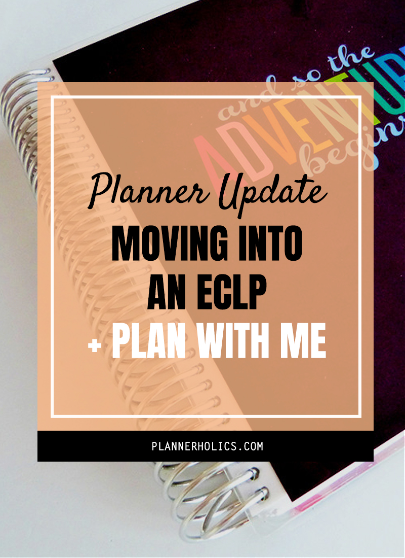 Planner Update: Moving into an Erin Condren Life Planner + Plan with me video of my process