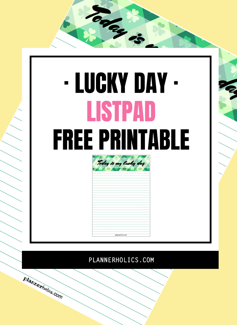 """""""Lucky Day"""" Listpad free printable for your Filofax planner in A5 and Personal size.  Great for St.Patrick´s week!"""