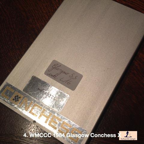 4. WMCCC 1984 Glasgow Conchess X (T6 5,5 MHz)