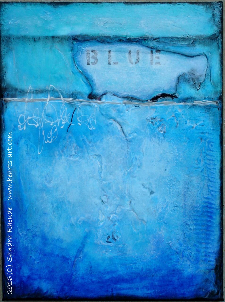 'Blue' -  2016/13 - Acryl/MixedMedia auf Leinwand - 30 x 40 cm - € 220