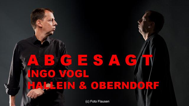 Absage Kabaretts Ingo Vogl in Hallein und Oberndorf