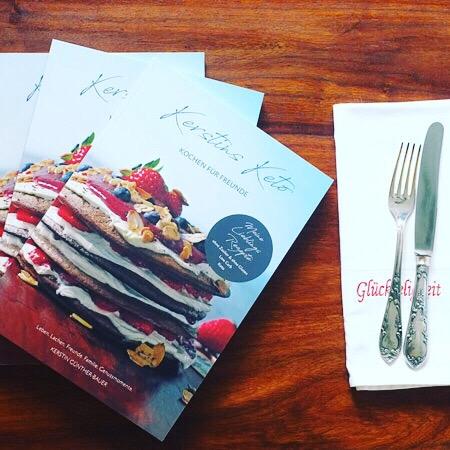 Kerstins Keto, Keto Kochbuch, Kochen für Freunde, lowcarb, gluten- und zuckerfrei