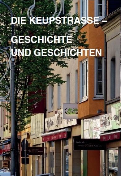 Cover »Die Keupstraße – Geschichte und Geschichten«