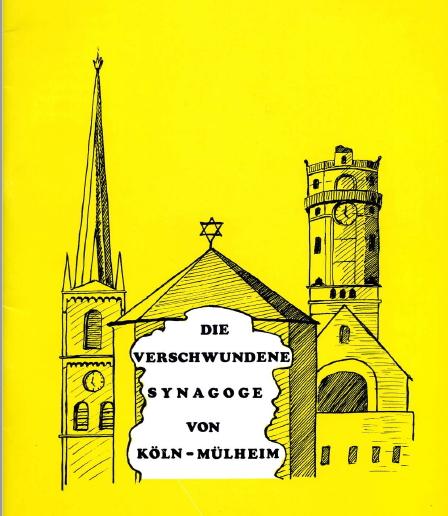 Die verschwundene Synagoge von Köln-Mülheim