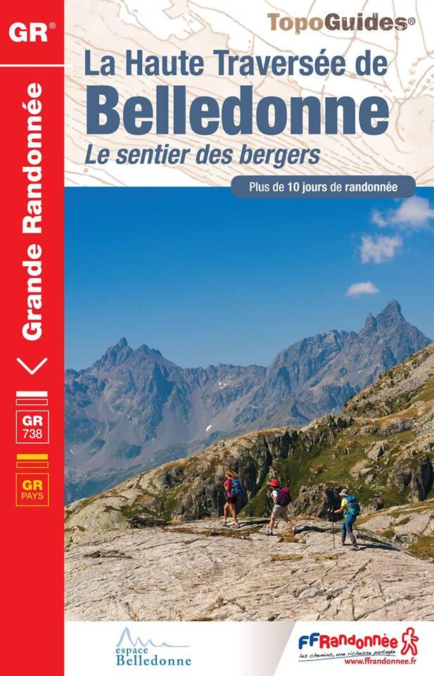 Le nouveau Topo guide de la Haute Traversée de Belledonne (voir billet ci-dessus)