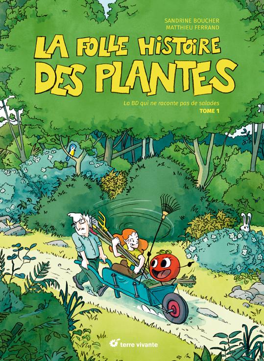 Ce mercredi à 17h30, rencontre avec Matthieu Ferrand co-auteur de La folle histoire des plantes, sous la tonnelle de la Gélinotte !