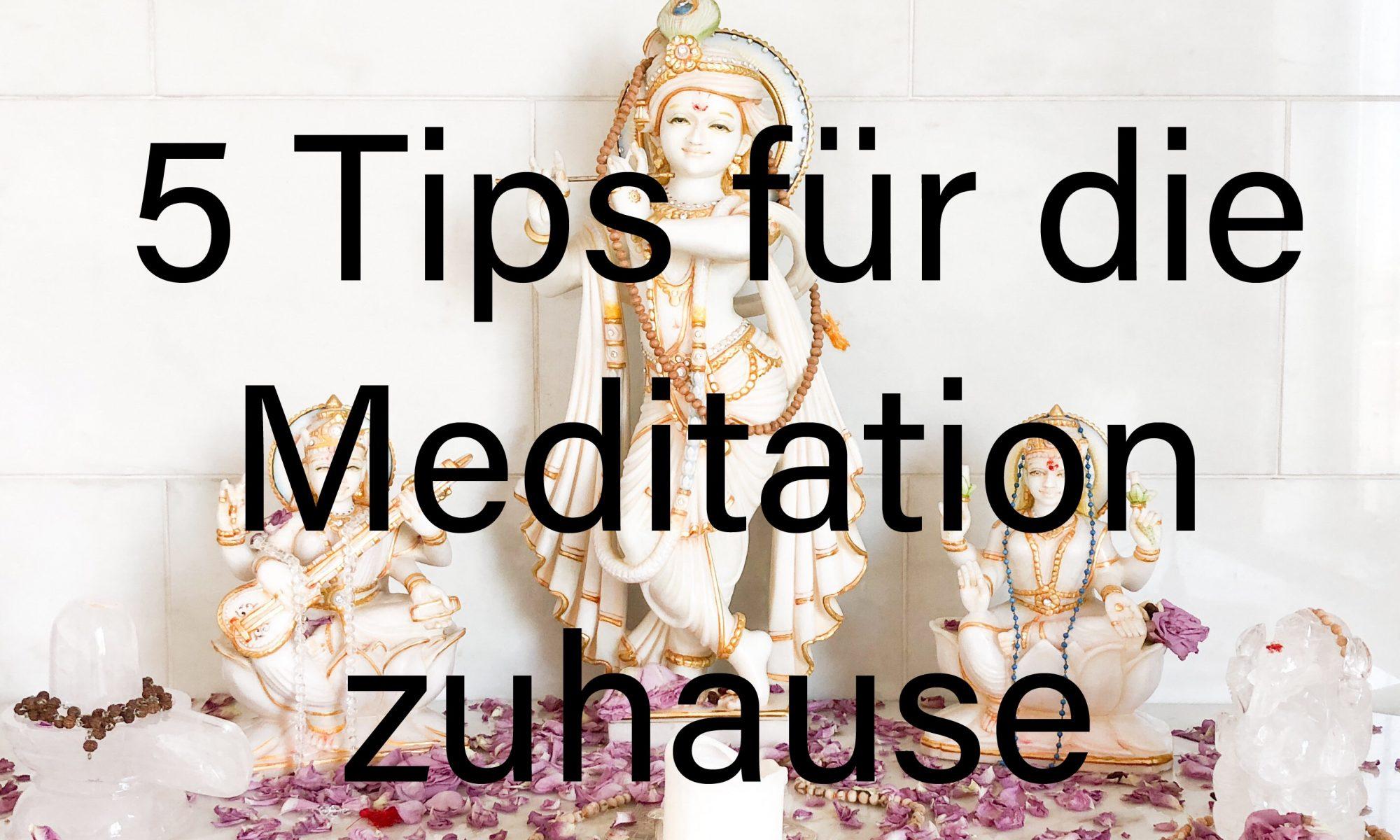 5 Tips für die Meditation zuhause