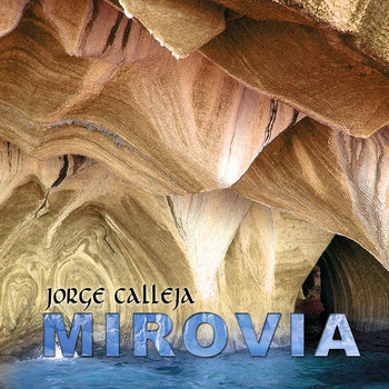 Mirovia, Jorge Calleja, cd covers, mexican guitarrists, mexican composers, disc jackets