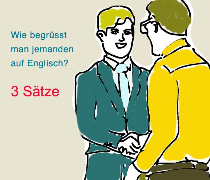 Über jemanden kennenlernen englisch