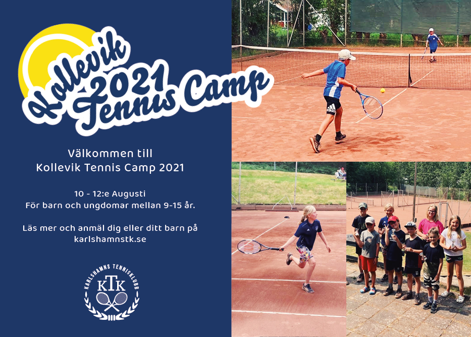 Välkommen till Kollevik Tennis Camp 2021!