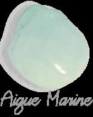 Aigue Marine Pierres de Lumière Saint Rémy de Provence, pierre roulée, pierre brute, galet, lithothérapie, vertus, propriétés, ésotérisme