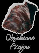 Obsidienne acajou,  pierre gemme, pierre roulée, pierre brute, galet