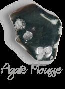 Agate mousse  Pierres de Lumière Saint Rémy de Provence, pierre roulée, pierre brute, galet, lithothérapie, vertus, propriétés, ésotérisme