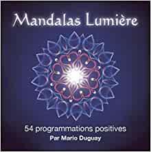 Mandalas Lumière, Pierres de Lumière, tarots, lithothérpie, bien-être, ésotérisme