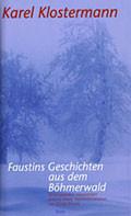 Faustins Geschichten aus dem Boehmerwald