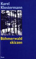 Boehmerwaldskizzen