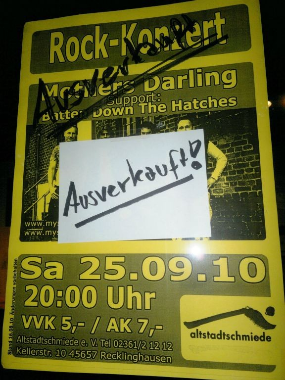 Altstadtschmiede 2010 mit Batten Down the Hatches...sold out :-)