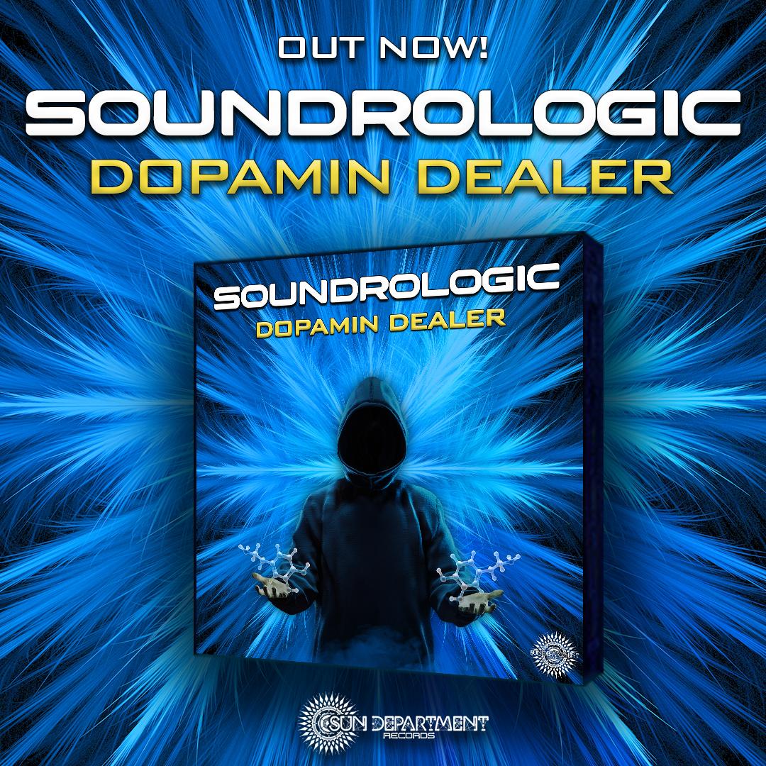 Soundrologic - Dopamin Dealer