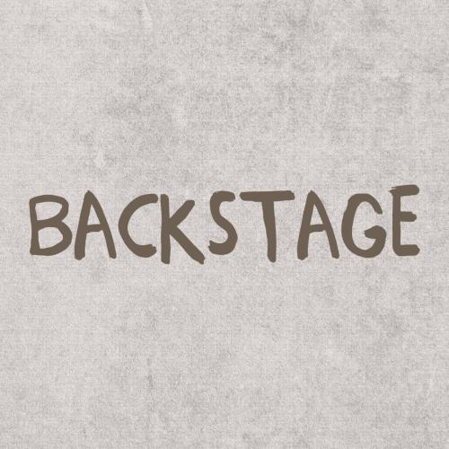 Backstage - ein Blick hinter die Kulissen