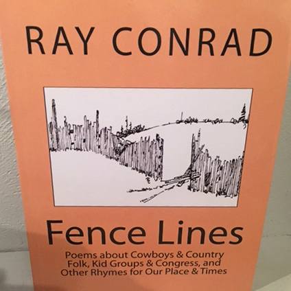 """Fence Lines"" - Poems by Ray Conrad"