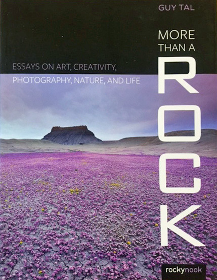 """More Than A Rock"" - Essays and Photography by Guy Tal"