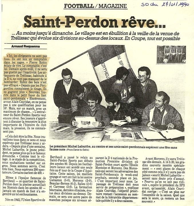 Article du journal Sud-Ouest à l'occasion de la réception de Trélissac (à l'époque en D4, équivalent de la CFA actuelle) en 32ème de finale de Coupe d'Aquitaine (27 Janvier 1990).