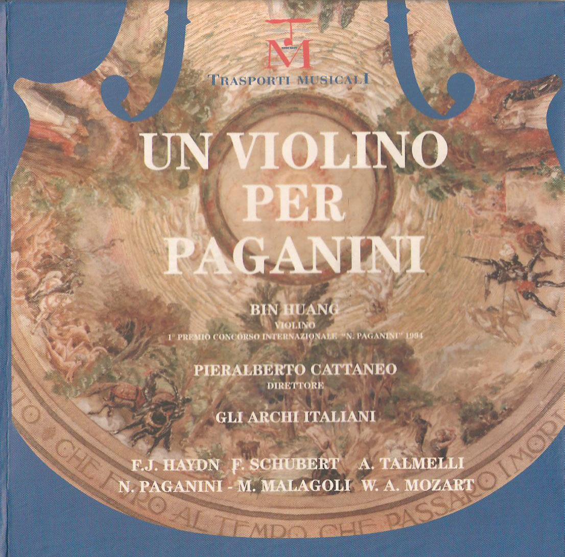 UN VIOLINO PER PAGANINI Trasporti Musicali Frammenti di Lesbo Gli Archi Italiani dir. Pieralberto Cattaneo