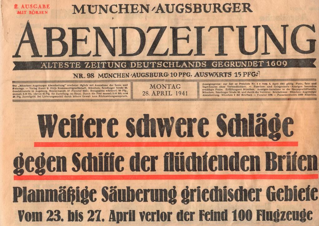 Kriegsgeschehen April 1941 und Zeitungsbericht in der Heimat