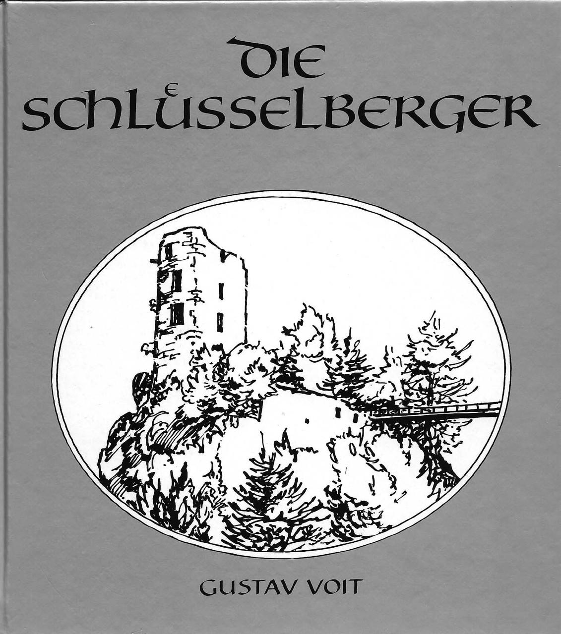 G. Voit, 1988: Die Schlüsselberger, Geschichte eines fränkischen Adelsgeschlechts