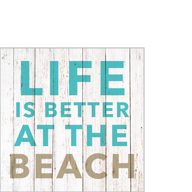 "Cocktailservietten ""Life is better at the beach"" 25x25cm 3,90€"