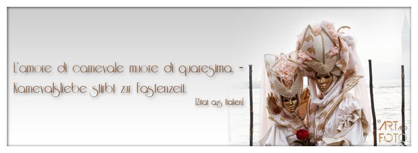 L'amore di carnevale muore di quaresima. – Karnevalsliebe stirbt zur Fastenzeit.  [Zitat aus Italien]  Bildquelle: www.sxc.hu Image ID: 718827