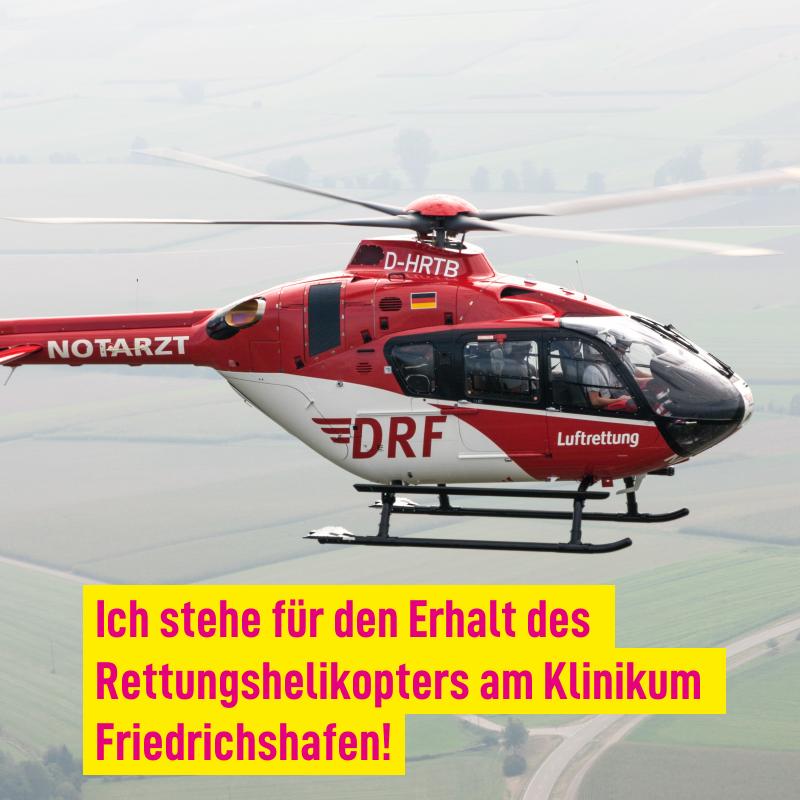 Ich stehe für den Erhalt des Rettungshelikopters am Klinikum Friedrichshafen!
