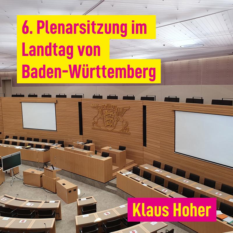 6. Plenarsitzung im Landtag von Baden-Württemberg
