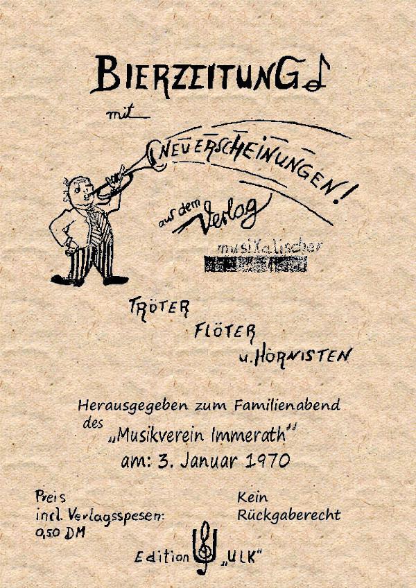 Bierzeitung des Musikvereins Immerath von 1970