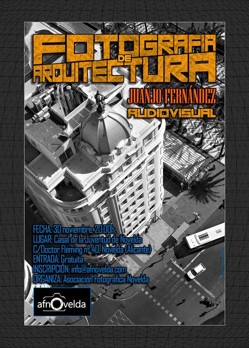 Audiovisual + charla. Fotografía Arquitectura. AFNovelda.