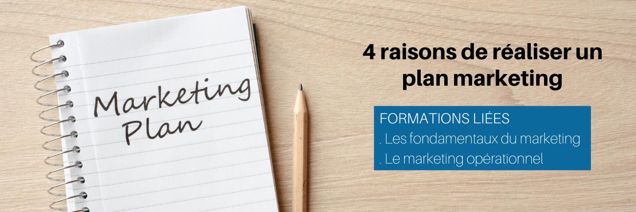 4 raisons de réaliser un plan marketing