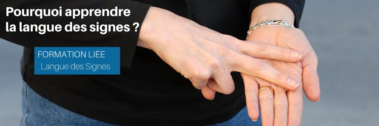 Pourquoi apprendre la langue des signes ?