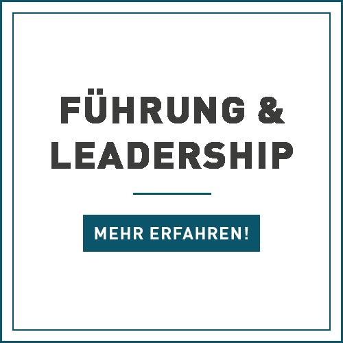 Führung, Leadership, Vorgesetzter, Teams führen. führen ohne Vorgesetztenfunktion, Frauen in Führung, Führungstechniken, Leading-Change, Zeitmanagement, Powertraining, Feedback, Zielmanagement