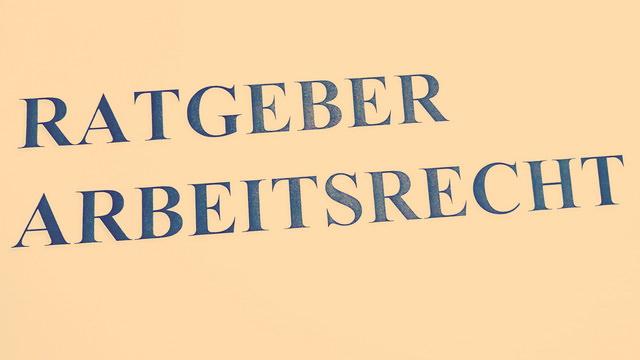 Ratgeber Arbeitsrecht von Ihrem Fachanwalt für Arbeitsrecht in Augsburg