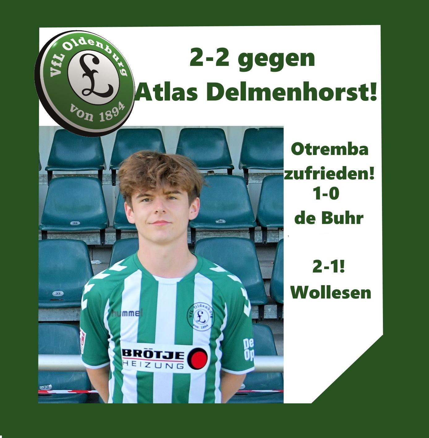 2- 2 gegen Regionalligisten Atlas Delmenhorst- Otremba mit der Vorbereitung zufrieden!