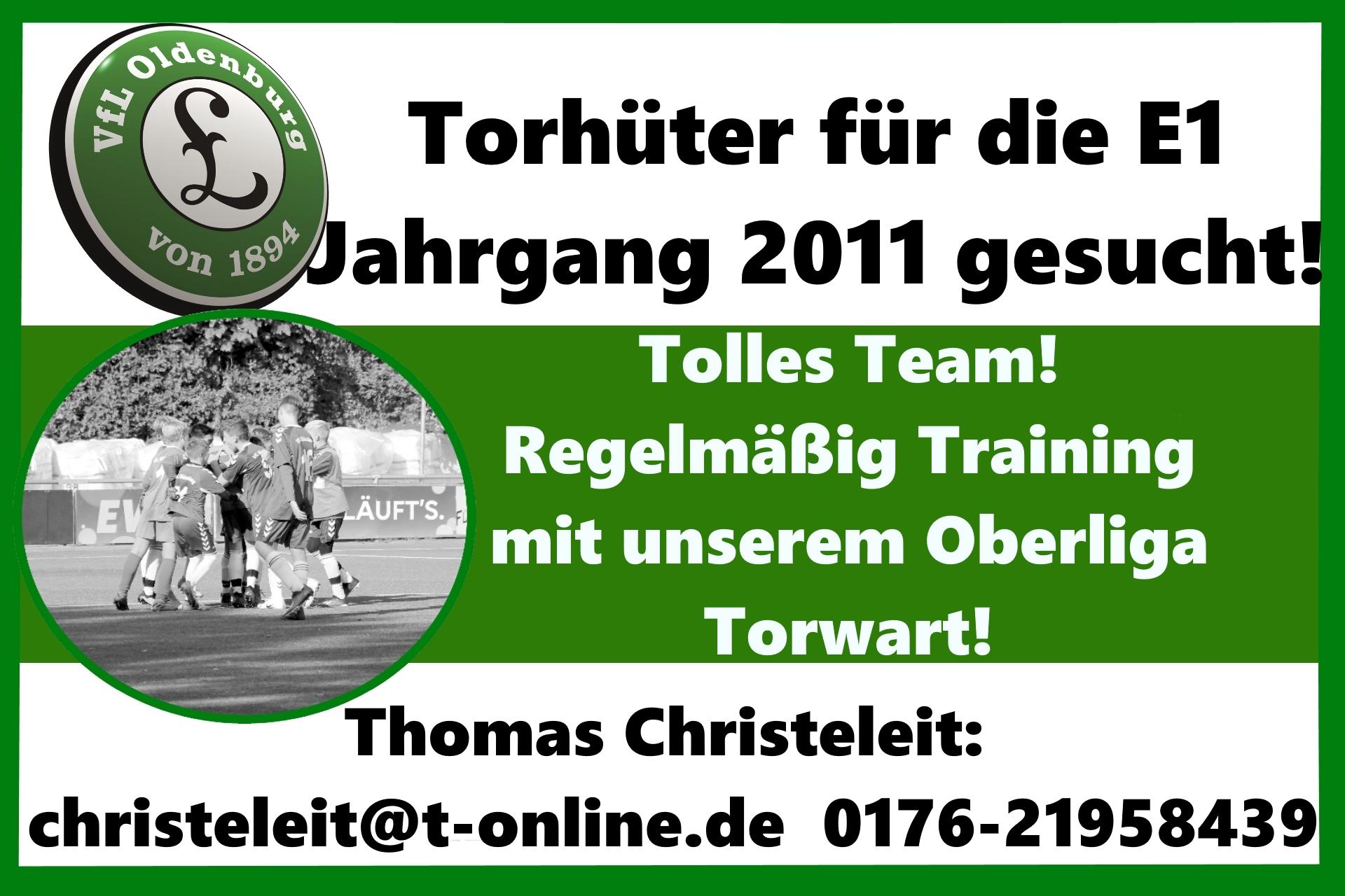 VfL Oldenburg sucht zur kommenden Saison 2021/2022 für die E-Jugendkreisliga einen Torhüter