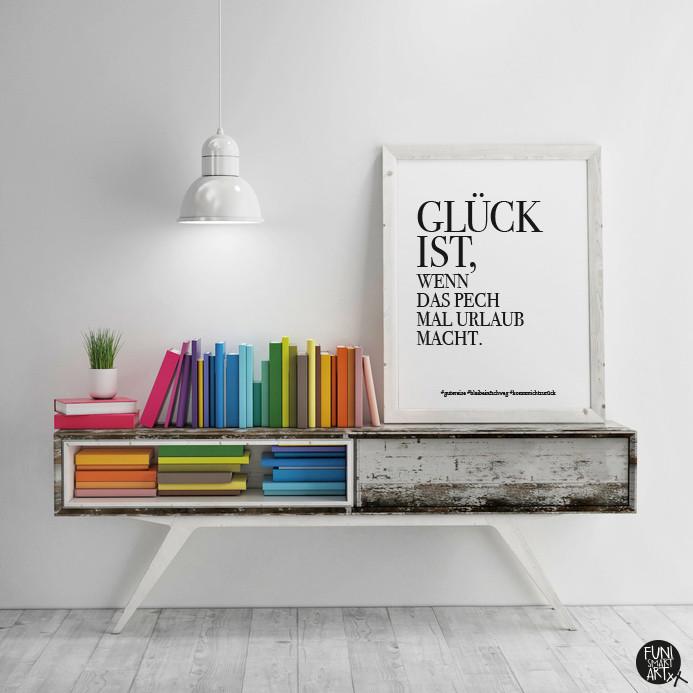 "FUNI SMART ART, Poster, Motiv ""Glück ist."""