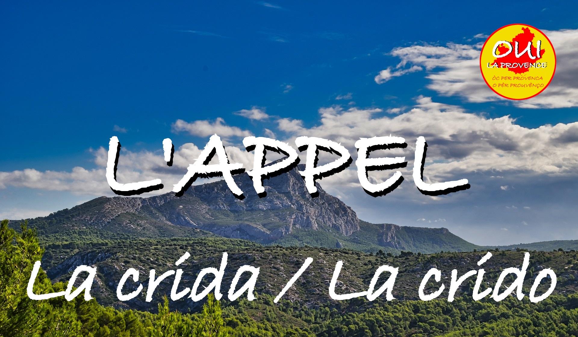 Dites Oui à la Provence: signez l'appel et rejoignez-nous!