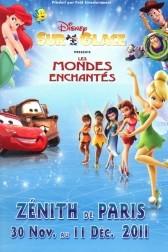 Disney sur glace 2011 - Les Mondes enchantés sur glace