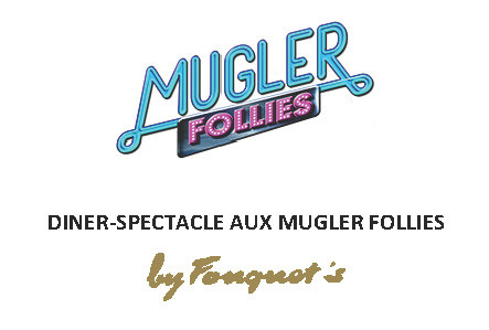 menu fouquets Mugler follies
