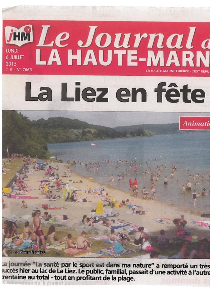 La journée à la Liez a fait la Une du Journal de la Haute-Marne, le lundi 6 juillet 2015.