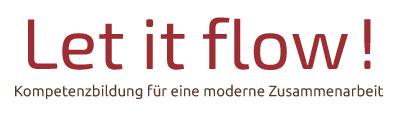 Let it flow!  Kompetenzbildung für eine moderne Zusammenarbeit