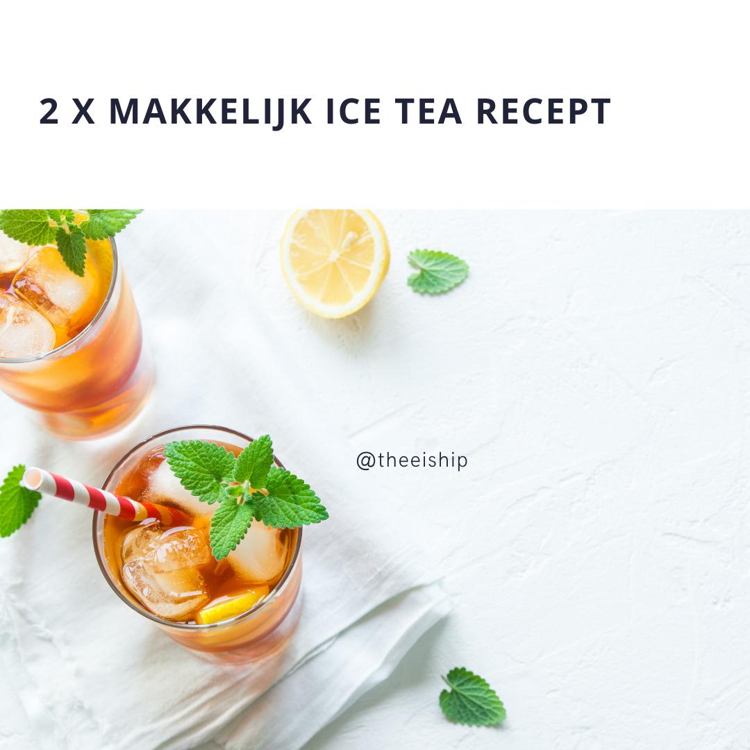 Makkelijk ice tea recept.