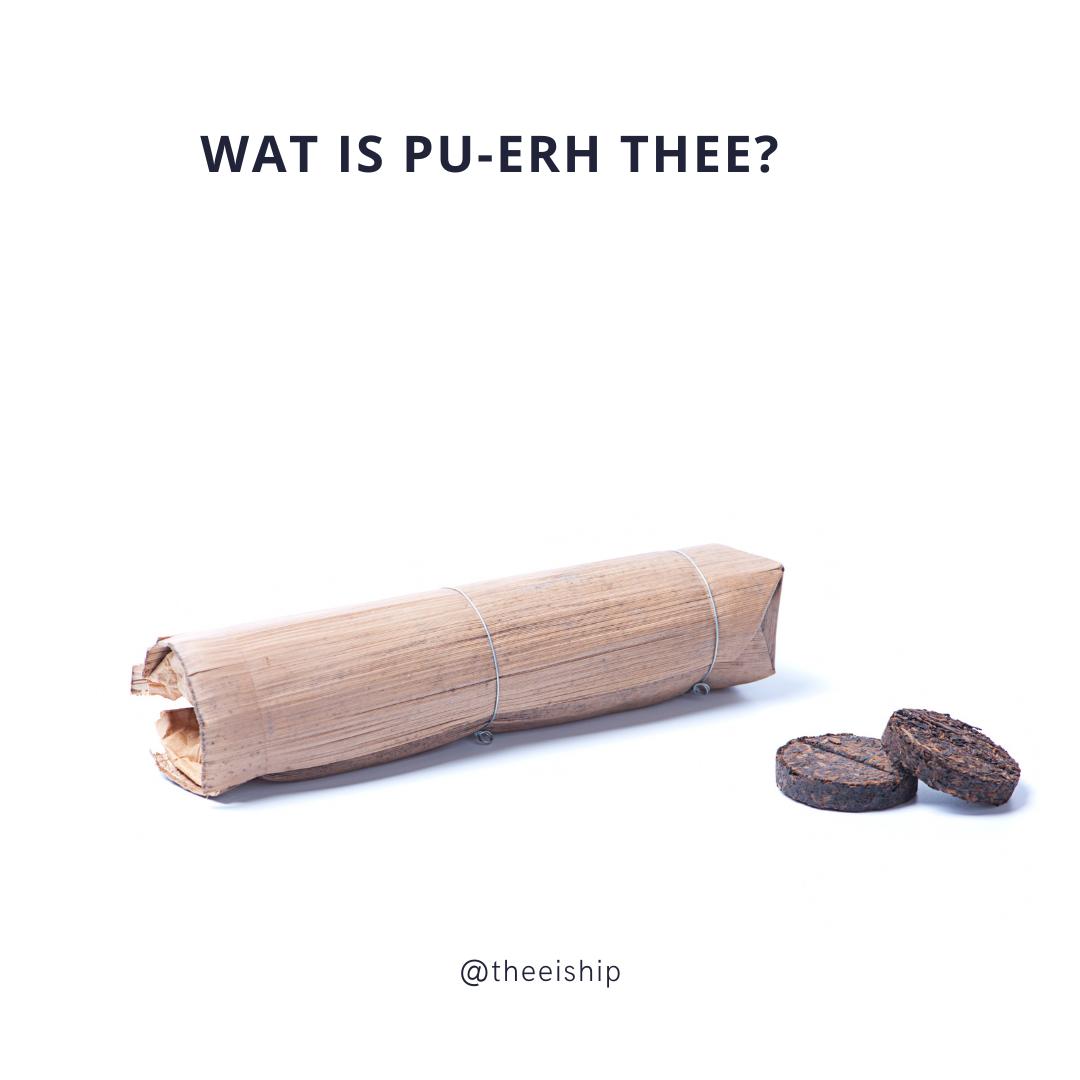 Pu-Erh tea wat is dat?